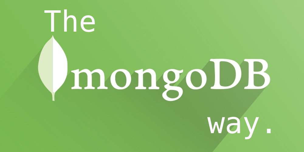 The MongoDB way